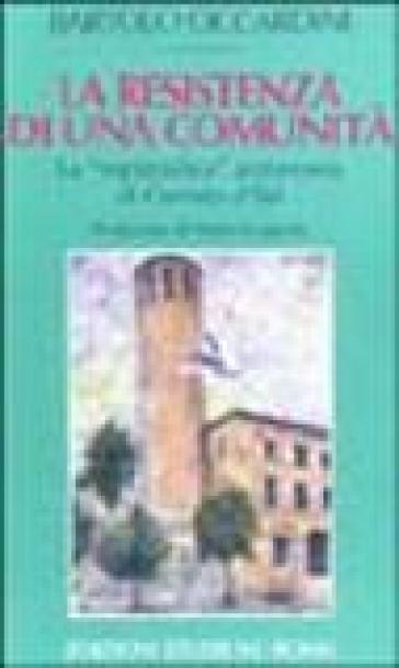 Resistenza di una città. La «repubblica» autonoma di Cerreto d'Esi (La) - Bartolo Ciccardini | Ericsfund.org
