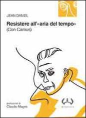 Resistere all