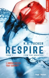Respire - tome 1 (Ten tiny breaths)