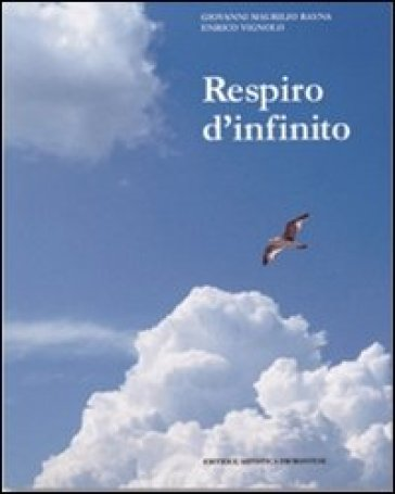 Respiro d'infinito - Giovanni M. Rayna |