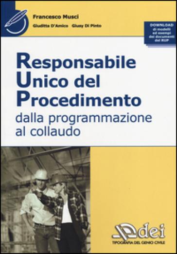 Responsabile unico del procedimento. Dalla programmazione al collaudo - Francesco Musci pdf epub
