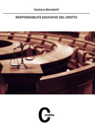 Responsabilità educative del diritto - Gustavo Benedetti | Ericsfund.org