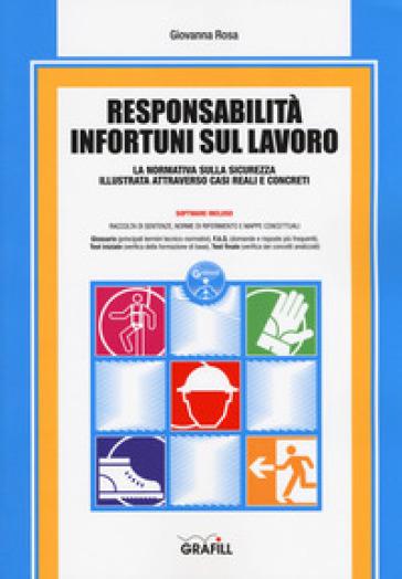 Responsabilità infortuni sul lavoro. Con software - Giovanna Rosa | Thecosgala.com