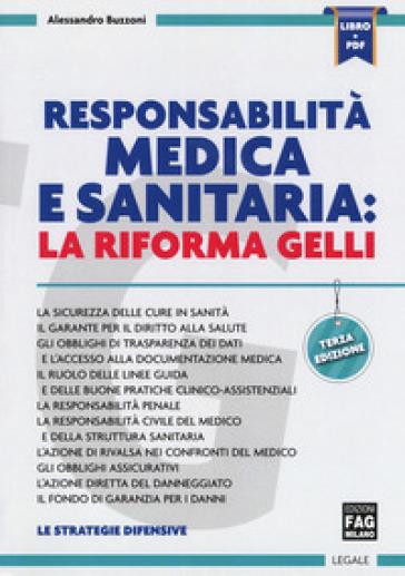 Responsabilità medica e sanitaria. La riforma Gelli - Alessandro Buzzoni | Thecosgala.com