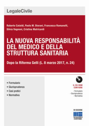 Responsabilità del medico e della struttura sanitaria. Con CD-ROM