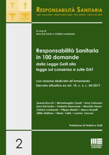 Responsabilità sanitaria in 100 domande dalla Legge Gelli alla legge sul consenso e sulle DAT - S. Del Sordo   Jonathanterrington.com