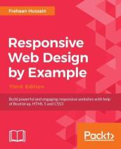 Responsive Web Design by Example - Third Edition