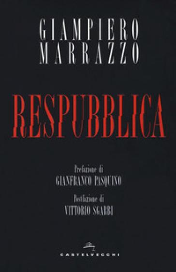 Respubblica - Giampiero Marrazzo | Rochesterscifianimecon.com