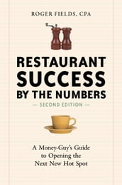 Restaurant Success by the Numbers, Second Edition