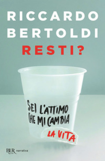 Resti? - Riccardo Bertoldi |