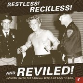 Restless! reckless! andreviled! (untamed