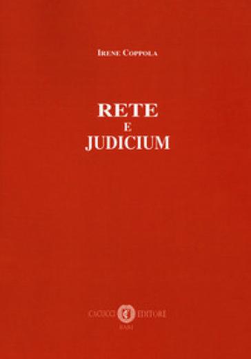 Rete e judicium - Irene Coppola | Thecosgala.com