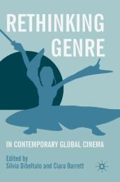 Rethinking Genre in Contemporary Global Cinema