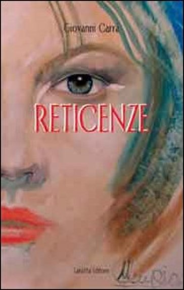 Reticenze - Giovanni Carrà | Rochesterscifianimecon.com