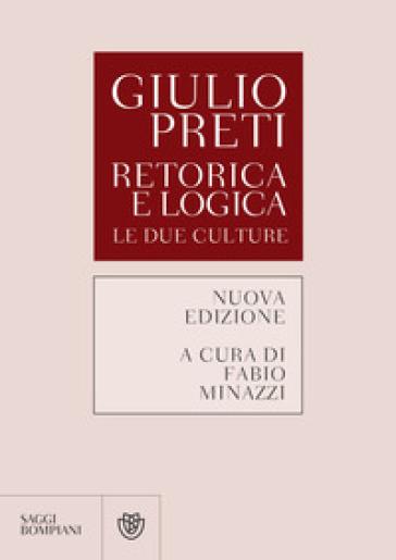 Retorica e logica. Le due culture - Giulio Preti   Thecosgala.com