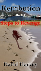 Retribution Book 4: Steps to Revenge