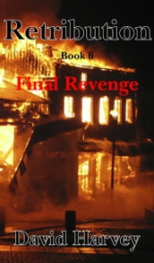 Retribution Book 6: Final Revenge