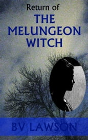 Return of the Melungeon Witch
