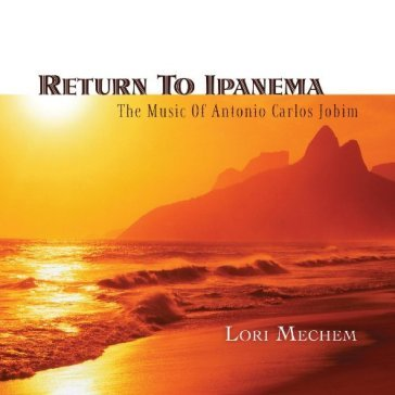 Return to ipanema:music of antonio