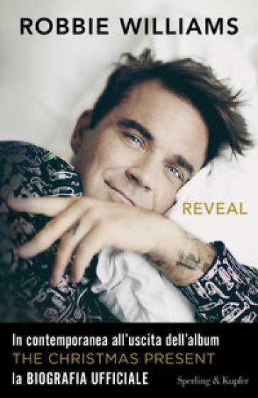 Reveal - Robbie Williams | Rochesterscifianimecon.com