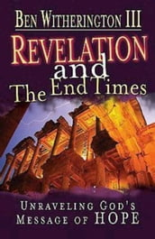 Revelation and the End Times Participant s Guide