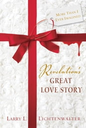 Revelation s Great Love Story