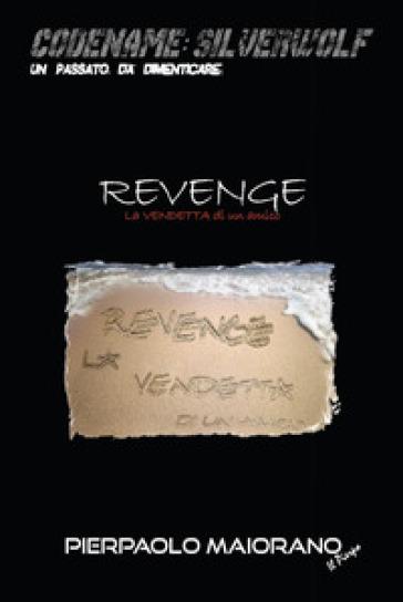 Revenge. Vendetta - Il Pierpo pdf epub