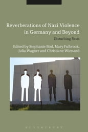 Reverberations of Nazi Violence in Germany and Beyond