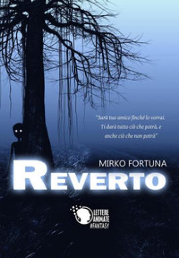Reverto - Mirko Fortuna |