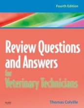 Review Questions and Answers for Veterinary Technicians - REVISED REPRINT - E-Book