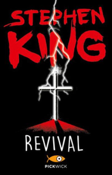 Revival - Stephen King | Rochesterscifianimecon.com