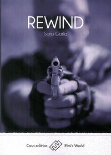 Rewind - Sara Goria |