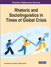 Rhetoric and Sociolinguistics in Times of Global Crisis