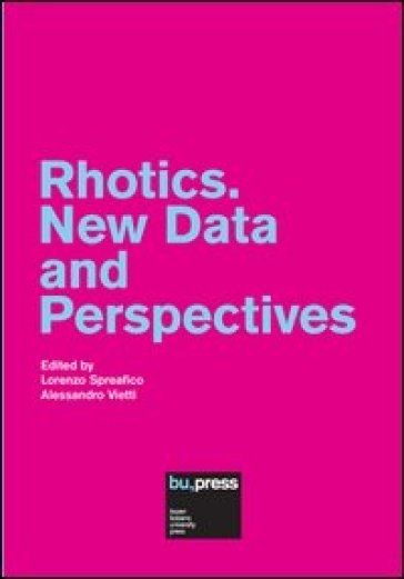 Rhotics. New data and perspectives