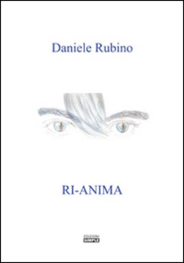 Ri-anima - Daniele Rubino |