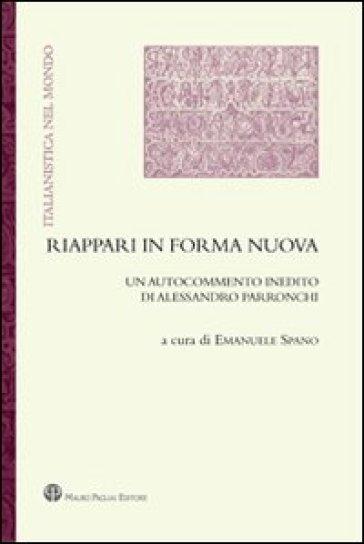 Riappari in forma nuova. Un autocommento inedito di Alessandro Parronchi - Alessandro Parronchi   Thecosgala.com