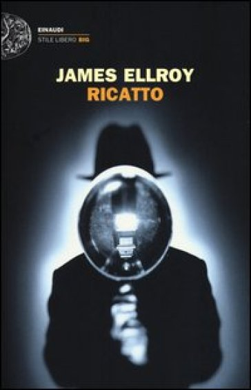 Ricatto - James Ellroy |