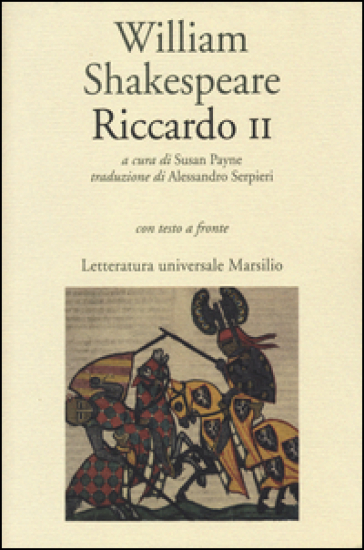 Riccardo II. Testo inglese a fronte - William Shakespeare |