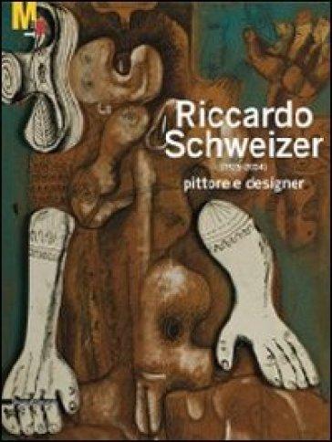 Riccardo Schweizer (1925-2004) pittore designer