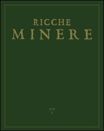 Ricche minere. Rivista semestrale di storia dell'arte (2016). 6. - G. Pavanello pdf epub