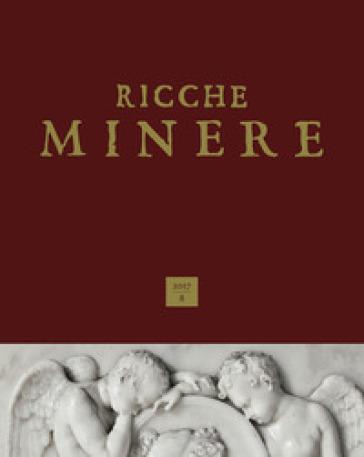 Ricche miniere. Rivista semestrale di storia dell'arte (2017). 8. - G. Pavanello |