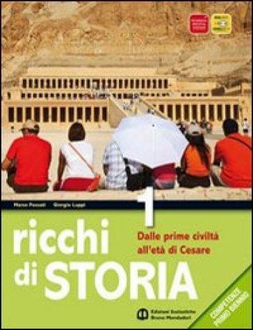 Ricchi di storia. Per le Scuole superiori. Con espansione online. 2: Dall'impero romano all'alto Medioevo - Marco Fossati |