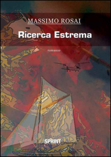 Ricerca estrema - Massimo Rosai |