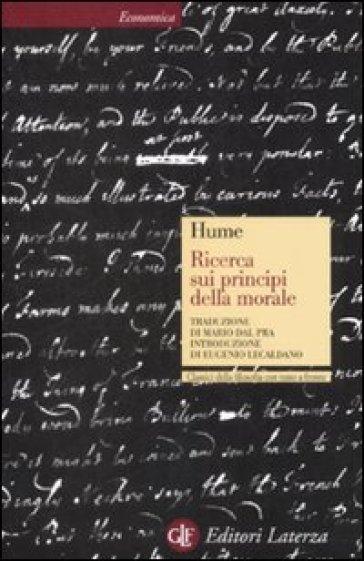 Ricerca sui principi della morale. Testo inglese a fronte - David Hume | Rochesterscifianimecon.com