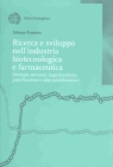 Ricerca e sviluppo nell'industria biotecnologica e farmaceutica - Silvano Fumero | Thecosgala.com