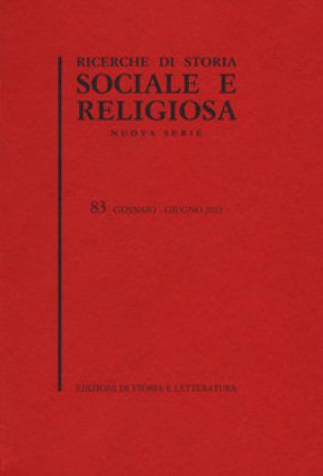 Ricerche di storia sociale e religiosa. 83.