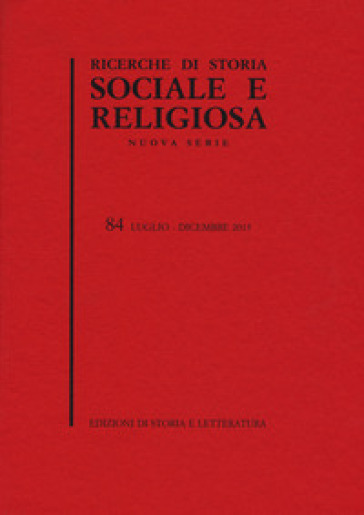 Ricerche di storia sociale e religiosa (2013). 84.
