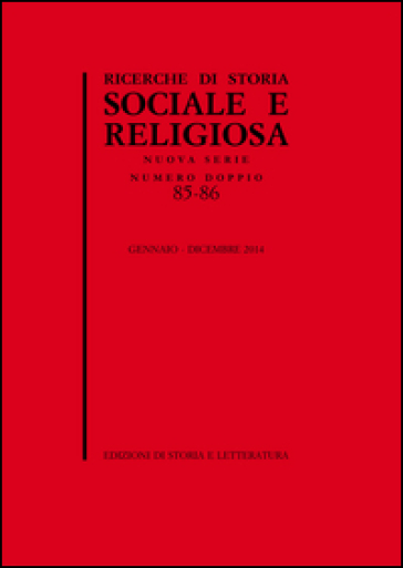 Ricerche di storia sociale e religiosa. 85-86.