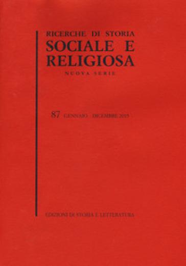 Ricerche di storia sociale e religiosa. 87.