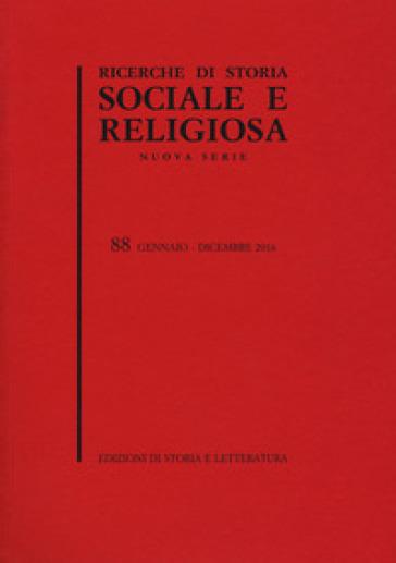 Ricerche di storia sociale e religiosa. 88.